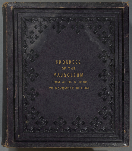 Progress of the Mausoleum; From April 4 1862 to November 16 1863