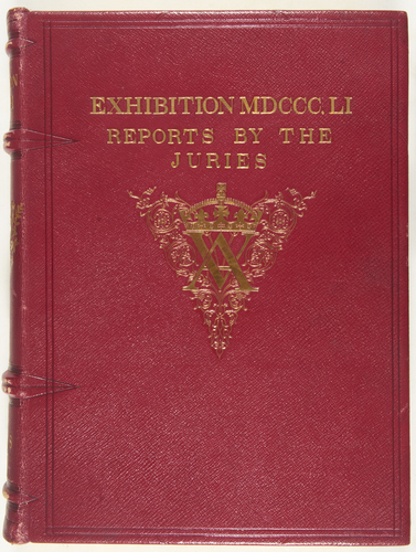 Exhibition of the Works of Industry of All Nations, 1851: Reports by the Juries on the Subjects in the Thirty Classes into which the Exhibition was Divided, Vol. III